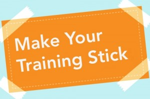 make-your-training-stick1